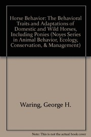 Cover of: Horse behavior | George H. Waring