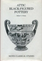 Cover of: Attic black-figured pottery | Robert Slade Folsom