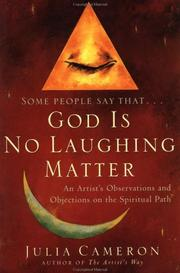 Cover of: God is No Laughing Matter: Observations and Objections on the Spiritual Path