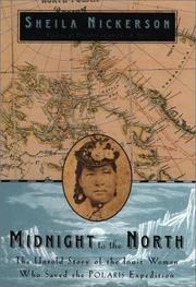Cover of: Midnight to the North | Sheila Nickerson