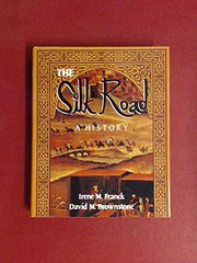 Cover of: The silk road | Irene M. Franck
