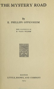 Cover of: The mystery road | E. Phillips Oppenheim