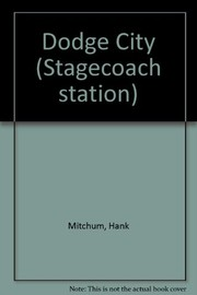 Stagecoach station 1, Dodge City