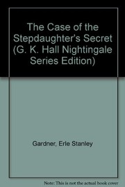 Cover of: The case of the stepdaughter's secret