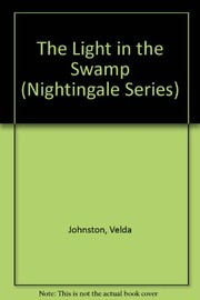 Cover of: The light in the swamp