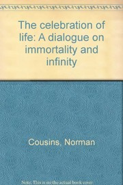Cover of: The celebration of life | Norman Cousins