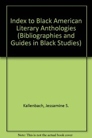 Cover of: Index to Black American literary anthologies | Jessamine S. Kallenbach