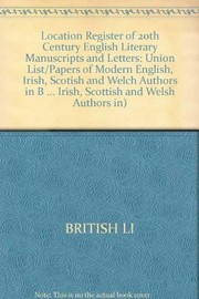Cover of: Location register of twentieth-century English literary manuscripts and letters |