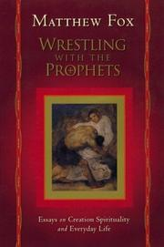 Cover of: Wrestling with the prophets