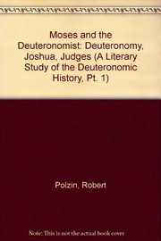 Cover of: Moses and the Deuteronomist | Robert Polzin