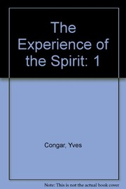 Cover of: I believe in the Holy Spirit | Congar, Yves