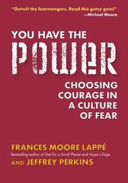 Cover of: You Have the Power: Choosing Courage in a Culture of Fear