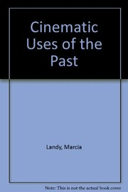 Cover of: Cinematic uses of the past