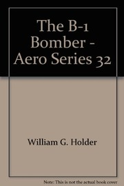 Cover of: The B-1 bomber | Holder, William G.