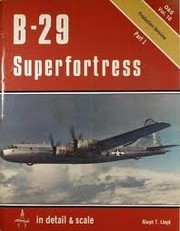 Cover of: B-29 Superfortress in detail & scale | Alwyn T. Lloyd