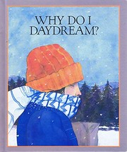 Cover of: Why do I daydream? | Betty Ren Wright
