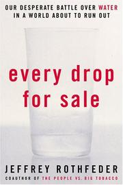 Cover of: Every Drop for Sale | Jeffrey Rothfeder