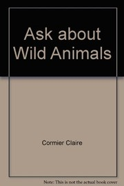 Cover of: Ask about wild animals | Charles-Henry Vermont