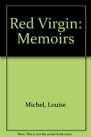 Cover of: The memoirs of Louise Michel, the Red Virgin