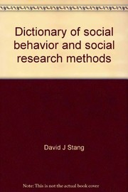 Cover of: Dictionary of social behavior and social research methods | Stang, David J.