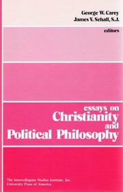 Cover of: Essays on Christianity and political philosophy
