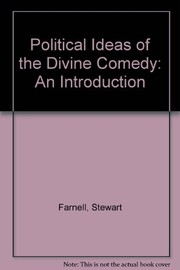Cover of: The political ideas of The divine comedy | Stewart Farnell