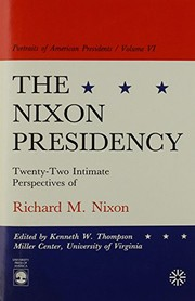 Cover of: The Nixon presidency |