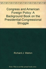 Cover of: Congress and American foreign policy