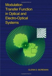 Cover of: Modulation transfer function in optical and electro-optical systems
