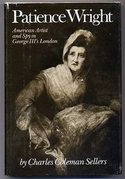 Cover of: Patience Wright, American artist and spy in George III
