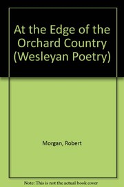 Cover of: At the edge of the orchard country