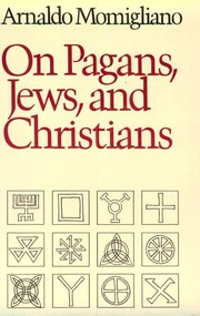 Cover of: On Pagans, Jews, and Christians | Arnaldo Momigliano