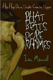 Cover of: Phat beats, dope rhymes | Ian Maxwell