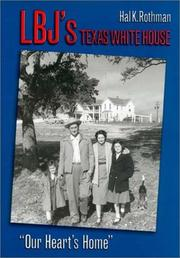 Cover of: LBJ's Texas White House