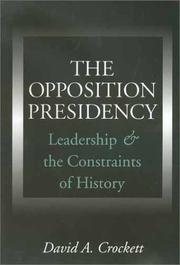 Cover of: The Opposition Presidency | David A. Crockett