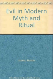 Cover of: Evil in modern myth and ritual