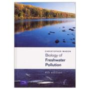 Cover of: Biology of Freshwater Pollution (4th Edition) | Christopher Mason