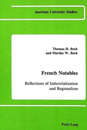 Cover of: French notables | Thomas D. Beck