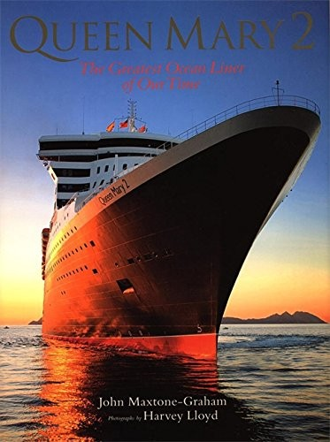 Queen Mary 2 : The Greatest Ocean Liner of Our Time C by Maxtone-Grahame