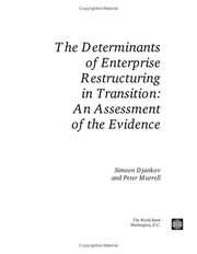 Cover of: The determinants of enterprise restructuring in transition | Simeon Djankov