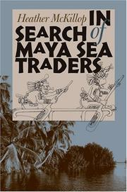 Cover of: In Search Of Maya Sea Traders (Texas a & M University Anthropology Series) | Heather McKillop