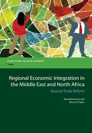 Cover of: Regional Economic Integration in the Middle East and North Africa: Beyond Trade Reform (Directions in Development)