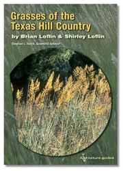 Grasses of the Texas Hill Country by Brian Loflin, Shirley Loflin