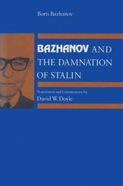 Cover of: Bazhanov and the damnation of Stalin