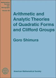 Cover of: Arithmetic and analytic theories of quadratic forms and Clifford groups