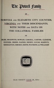 Cover of: The Powell family of Norfolk and Elizabeth City Counties, Virginia, and their descendants