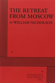 Cover of: The Retreat from Moscow - Acting Edition (Acting Edition for Theater Productions)