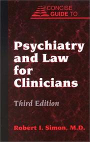 Cover of: Concise guide to psychiatry and law for clinicians
