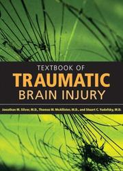Cover of: Textbook of traumatic brain injury |