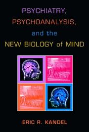Cover of: Psychiatry, Psychoanalysis, And The New Biology Of Mind